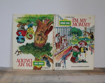 1977 Sesame Street I'm My Mommy, I'm My Daddy Book