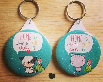 """Set portachiavi """"Home is where your cat is, e """"Home is where your dog is"""""""