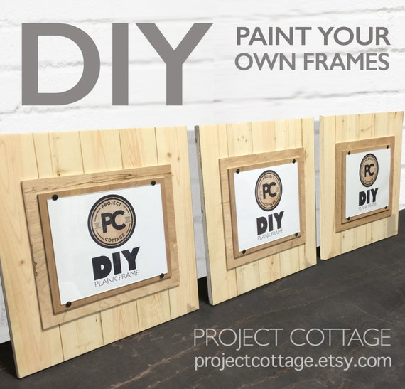 set of 3 diy plank frames large 17x17 for 8x10