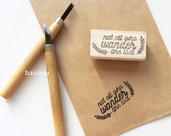 Not all who wander are lost Rubber stamp