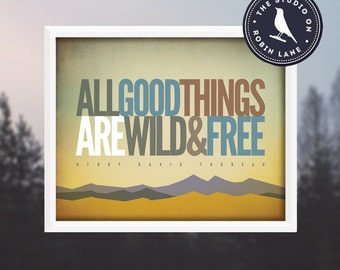"Henry David Thoreau–All good things are wild and free [No.1] Hiking, Nature, 8""h x 10""w print, Decor & Housewares Wall decor"