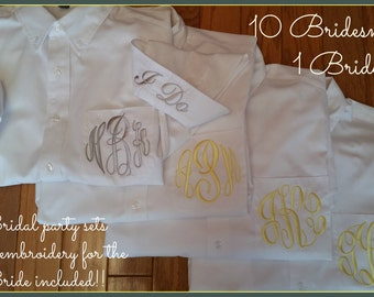 Monogrammed button down shirt. 10 Bridesmaids and 1 Bride.  Bridesmaid button down shirt, getting ready shirts.