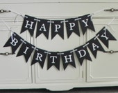 Black and White Happy Birthday Banner Set--Ready to Ship-Customization of colors included