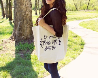 "Large ""Do small things with great love.""  Tote Bag"