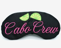Cabo Crew Girls Trip Gifts Sleep Masks Bachelorette Party Pack Souvenirs Cabo San Lucas Beach Destination