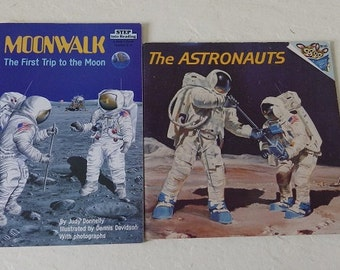 Books:  The Astronauts and Moonwalk, the first trip to the moon. Copyrights 1978 and 1989.