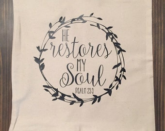 He restores my soul pillow cover