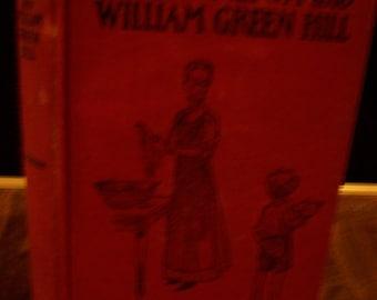 Miss Minerva & William Green Hill By Frances Calhoun Copyright 1909 HB 50th Ed.