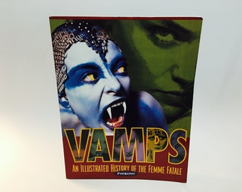 Vintage Non-Fiction Book Vamps! An Illustrated History of the Femme Fatale by Pam Keesey 1997 Softcover