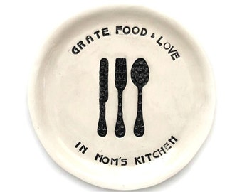 Garlic Grater Plate - Food Prep Grater for Mom's Home Kitchen - Mom Quote - Gift for Mom - Garlic Plate - Ginger Grater Plate - Kitchen Gift