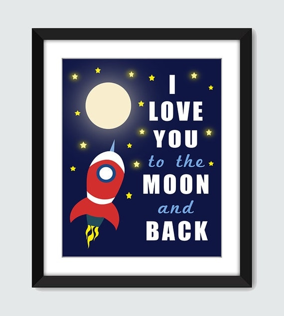 I Love You to the Moon and Back Wall Print. 8x10 Wall Art Poster for Children Baby Nursery by mateoandtobias on Etsy