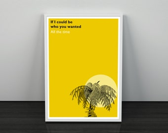 Fake Plastic Trees Radiohead inspired Lyric Quote Art Print