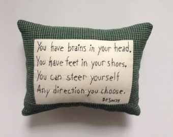 Dr Seuss Quote You Have Brains Embroidery Pillow Primitive Folk Art JKB