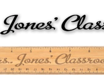 Personalized Engraved wooden ruler - 10587 Teacher Classroom Personalized - Metroscript