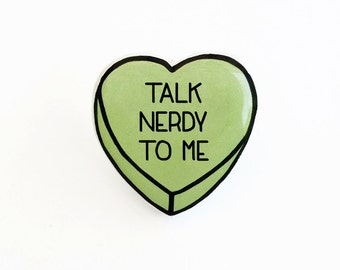 Talk Nerdy To Me - Anti Conversation Green Heart Pin Brooch Badge
