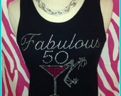 50th Birthday tank top or Tshirt Rhinestone Birthday Shirt s m l xl 2x 3x available Fabulous 50 tshirt martini shirt Birthday Trips Girls