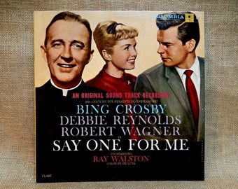 Say One For Me... Motion Picture Soundtrack w/Bing Crosby, Debbie Reynolds Robert Wagner - 1959 Vintage Vinyl Record Album