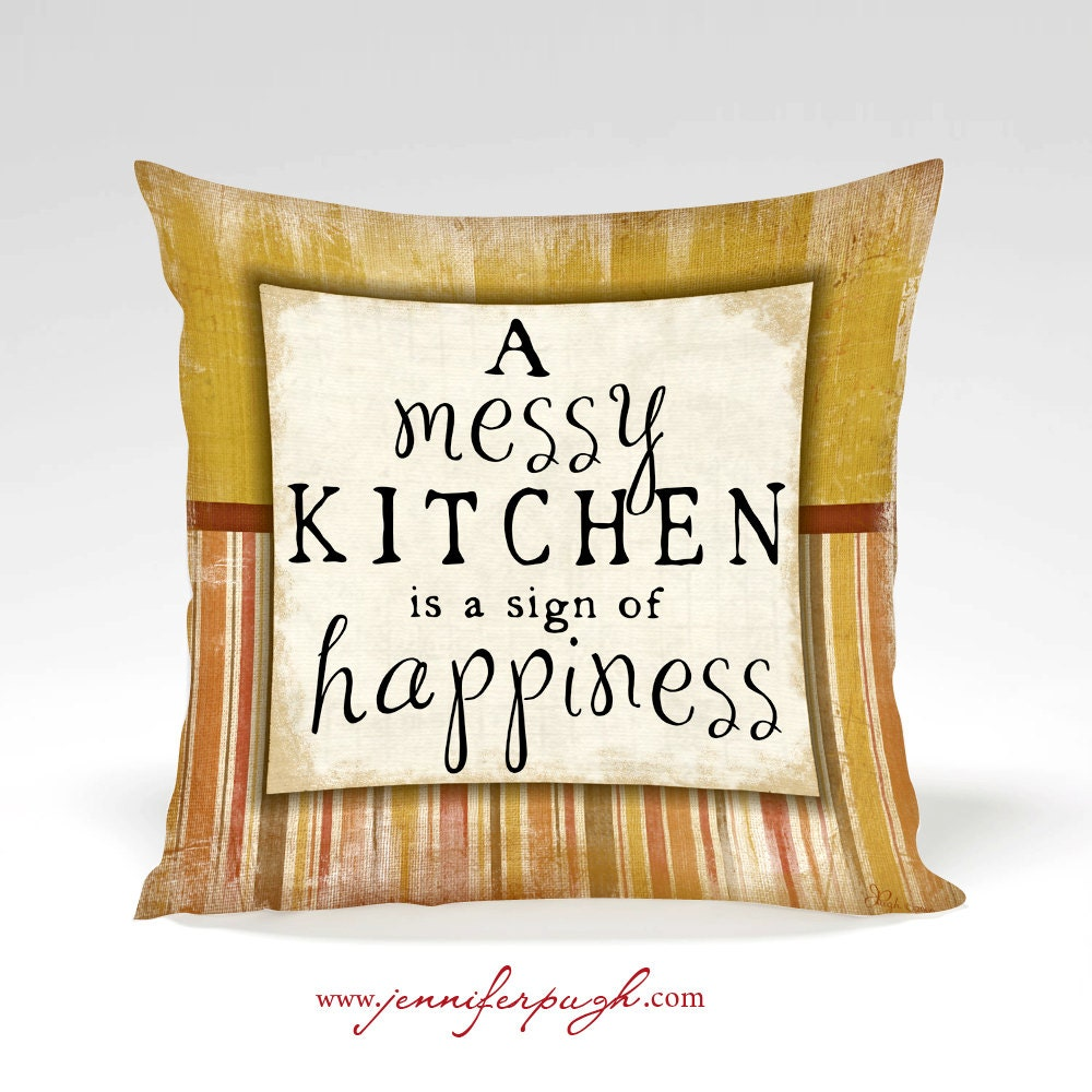 Messy Kitchen: A Messy Kitchen Is A Sign Of Happiness 12x12 Print