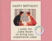 JAKE RYAN BIRTHDAY - Birthday Card - Funny Birthday Card - Sixteen Candles - Pop Culture - Jake Ryan - John Hughes - Ringwald - Item# B029