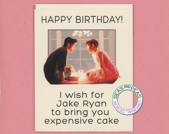 JAKE RYAN BIRTHDAY - Birthday Card - Funny Birthday Card - Sixteen Candles - Pop Culture - Jake Ryan - John Hughes - Ringwald - Item# B029