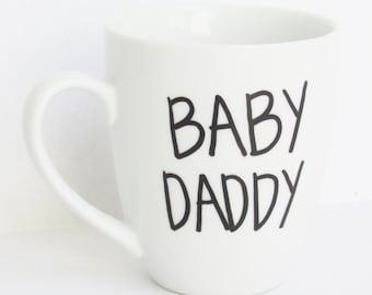 Baby Daddy  -  Funny Pregnancy Announcement Coffee Mug