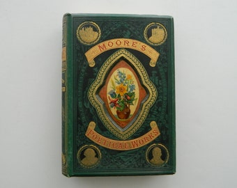 The Poetical Works of Thomas Moore. scarce antique book. circa 1880.
