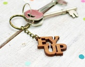 Ey Up Wooden Keyring | Yorkshire Keychain