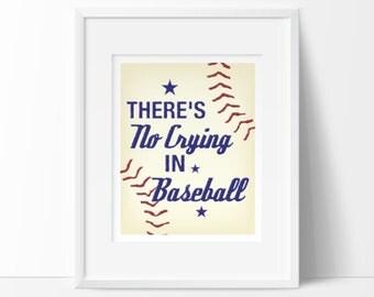 Theres no crying in baseball, baseball nursery art, INSTANT DOWNLOAD, sports nursery, baby boy nursery, boys room decor, baseball decor