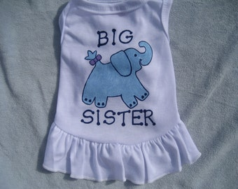 Big SisterDog Dress Or Big Brother Dog Shirt, Mommy To Be With Dog Baby Shower Gift,Dog Dress or Shirt for SMALL Breed Dogs ONLY