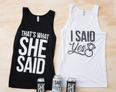 VALENTINES WEEKEND SALE Bachelorette Party Tank Tops | I Said Yes & That's What She Said | Black and White Glitter