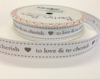 to love and to cherish Grosgrain Ribbon