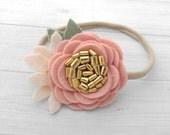 Wool Felt  Rose Headband or Hairclip- Vintage Pink and.Gold-  On Nylon Headband - Baby Headbbands - Newborn Headbands