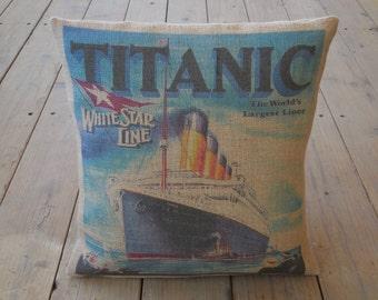 Titanic Poster Burlap Pillow, 16 inch square, Titanic, INSERT INCLUDED