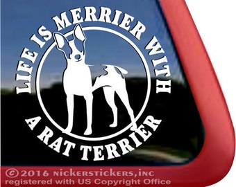 Life is Merrier With a Rat Terrier    DC1018MER   High Quality Adhesive Vinyl Window Decal Sticker