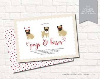 Pugs and Kisses Valentine's Day Puppy Dog Digital Birthday Party Invitation