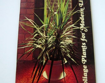 Foliage Plants for Modern Living Vintage Softcover Book