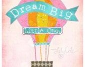Dream Big Little One. Wall Art Girl Nursery, Girl Room Decor, Hot Air Balloon, Pink, Orange, Yellow, Polka Dots, Illustration, LilyCole,