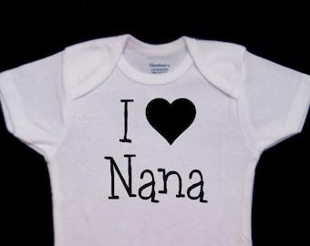 I Heart Nana I love Nana Cute Baby Onesie Bodysuit