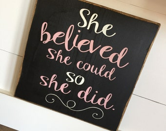 Large Wood Sign - Farmhouse Sign - She Believed She Could So She Did - Subway Sign - Wood Sign - Wall Decor - Graduation Sign