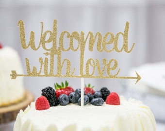 Welcomed With Love Baby Shower Cake Topper, Baby Shower Cake Topper