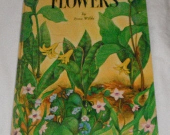 A Child's Book of Flowers by Irma Wilde Maxton Books 1952 Vintage