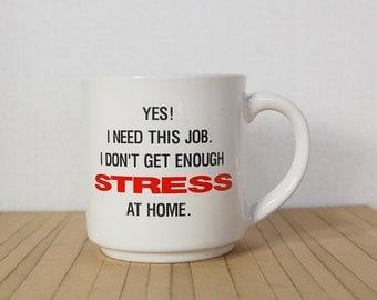 Job Stress Mug Co-worker Boss Office