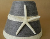Custom Listing for Jeff One Gray and White Jute Wrapped Lampshade with Pencil Starfish