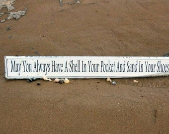 Vintage Shabby Chic Beach Sign May You Always Have A Shell In Your Pocket & Sand In Your Shoes Large Wooden Hand Painted