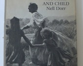 vintage photography book, Mother and Child,Nell Dorr, seocnd edition, 1972,  from Diz Has Neat Stuff