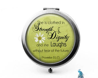 Proverbs 31:25 Compact Mirror She is Clothed In Dignity & Strength Bridesmaid Gifts Pocket Mirror Cosmetic Mirror Gifts for Her Purse Mirror
