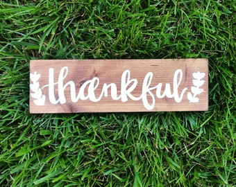 Thankful sign - brown and white  thankful sign