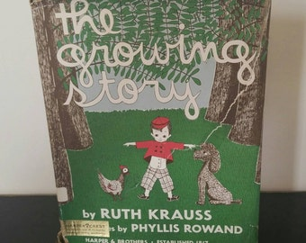 Vintage Ruth Krauss Children's Book - The Growing Story 1947