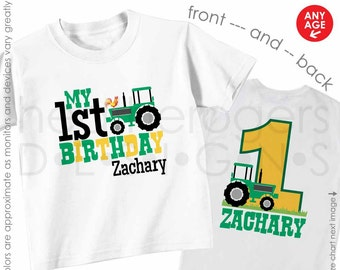 Green Tractor 1st Birthday Shirt or Bodysuit - Made for ANY AGE - Personalized Tractor First Birthday Shirt Front & Back Shirt