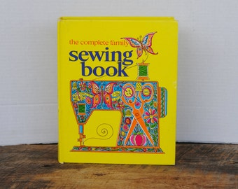 Vintage The Complete Family Sewing Book 1972